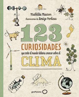 123 curiosidades que todo el mundo debería conocer sobre el clima