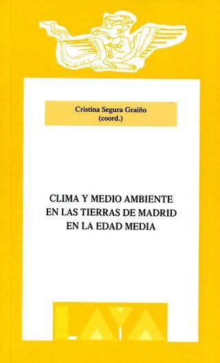 Clima y medio ambiente en las tierras de Madrid en la Edad Media