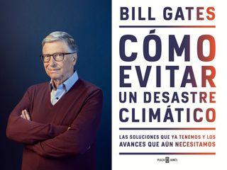 El libro de Bill Gates, el mensajero climático