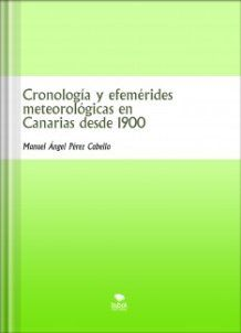 Cronología y efemérides meteorológicas en Canarias desde 1900