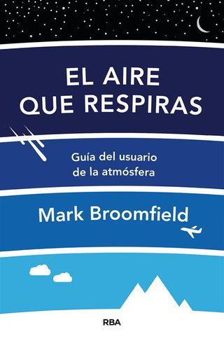 El aire que respiras. Guía del usuario de la atmósfera