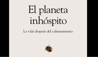 El planeta inhóspito: La vida después del calentamiento