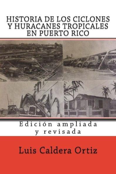 Historia De Los Ciclones Y Huracanes Tropicales En Puerto Rico