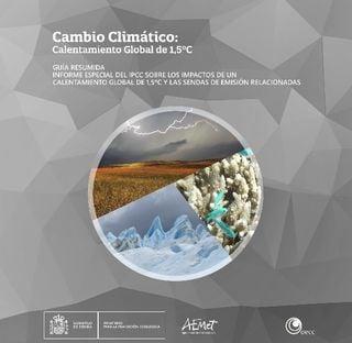 Informe especial del IPCC sobre los impactos de un calentamiento global de 1,5 ºC y las sendas de emisión relacionadas