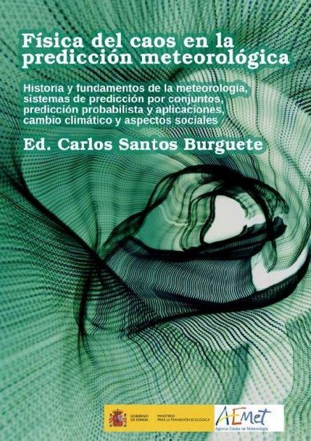 Libro Física Del Caos En La Predicción Meteorológica, Actualizado