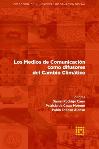 Los Medios de Comunicación como difusores del Cambio Climático