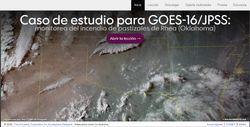 Caso de estudio para GOES-16/JPSS: monitoreo de incendio de pastizales