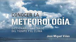 Conocer la Meteorología. Diccionario ilustrado del tiempo y el clima