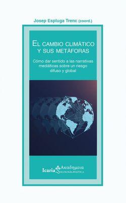 El cambio climático y sus metáforas
