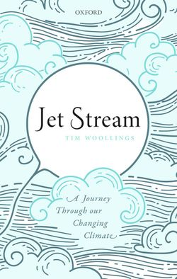 Jet Stream. A Journey Through our Changing Climate
