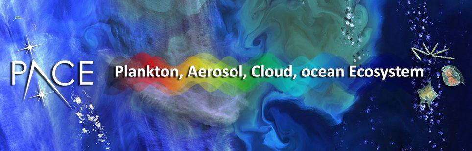 Pace: Plankton, Aerosol, Cloud, Ocean Ecosystem