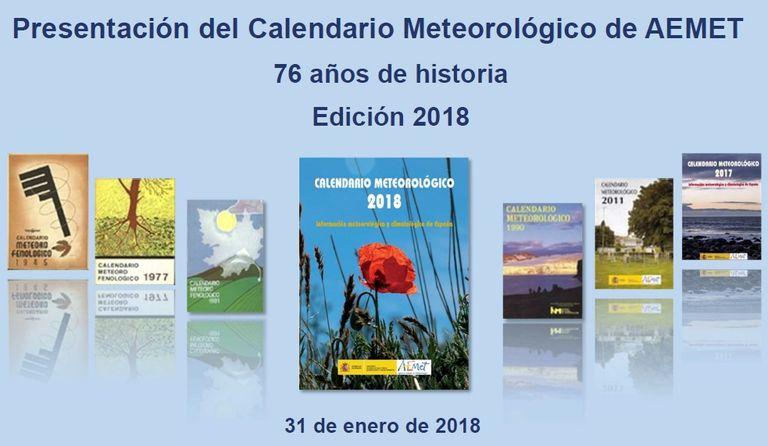 Presentación Del Calendario Meteorológico De Aemet, 76 Años De Historia, Edición 2018