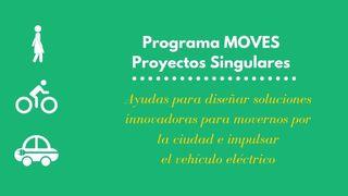 Programa de ayudas para movilidad sostenible: MOVES Proyectos Singular