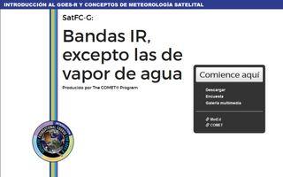 SatFC-G: Bandas IR, excepto las de vapor de agua