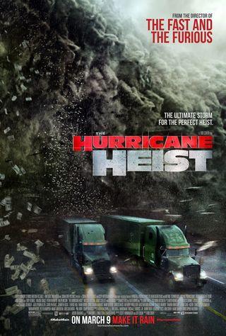 The Hurricane Heist: el nuevo film de desastres naturales