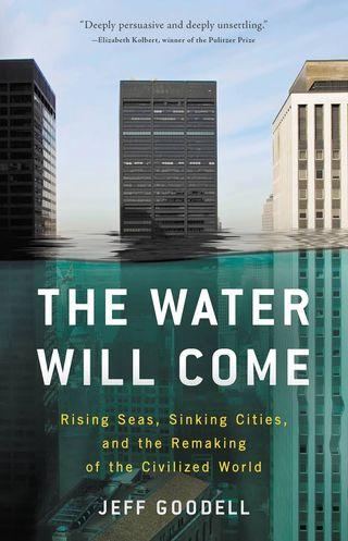 The Water Will Come (El agua vendrá)